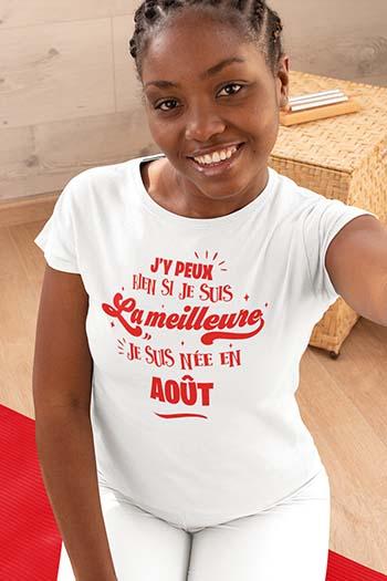 Tee-shirt anniversaire personnalisé j'y peux rien si je suis la meilleure My kustom France